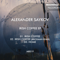 Alexander Saykov - Irish Coffee EP