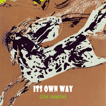 Gene Ammons - Its Own Way