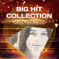 Judy Collins - Big Hit Collection