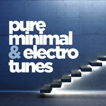 Various Artists - Pure Minimal and Electro Tunes