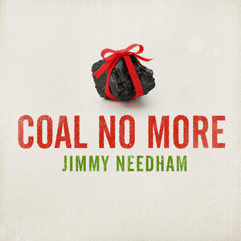 Jimmy Needham - Coal No More