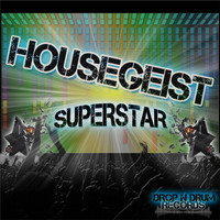 Housegeist - Superstar