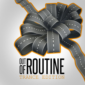 Various Artists - Out of Routine: Trance Edition