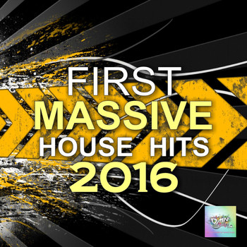 Various Artists - First Massive House Hits 2016