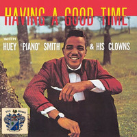Huey 'Piano' Smith - Havin' a Good Time