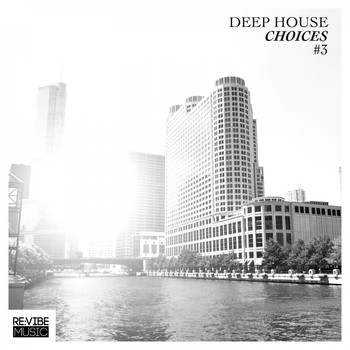 Various Artists - Deep House Choices, Vol. 3