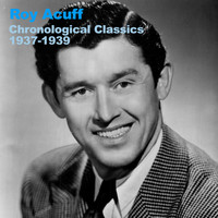 Roy Acuff - Chronological Classics 1937-1939