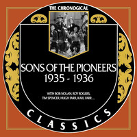 Sons Of The Pioneers - Sons Of The Pioneers 1935-1936