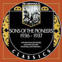 Sons Of The Pioneers - Sons Of The Pioneers 1936-1937
