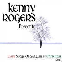 Kenny Rogers - Kenny Rogers Presents Love Songs Once Again at Christmas (2015)