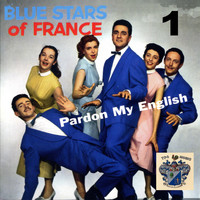 The Blue Stars - Pardon My English Vol. 1