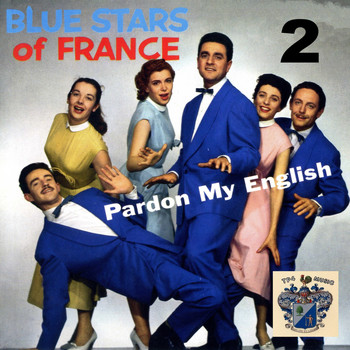 The Blue Stars - Pardon My English Vol. 2