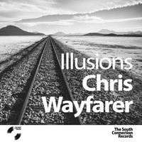 Chris Wayfarer - Illusions