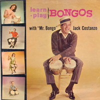 Jack Costanzo - Learn-Play Bongos (Narrated by Ira Cook)