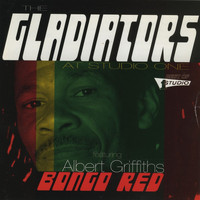 The Gladiators - Bongo Red (feat. Albert Griffiths)