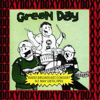 Green Day - Radio Broadcast Concert, East Orange, New Jersey, May 28th, 1992