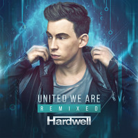 Hardwell - United We Are (Remixed) (Explicit)