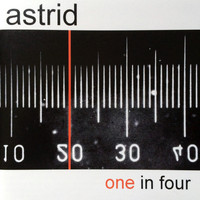 Astrid - One In Four