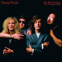 Cheap Trick - The Epic Archive, Vol. 3 (1984-1992)