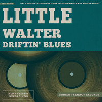 Little Walter - Driftin' Blues