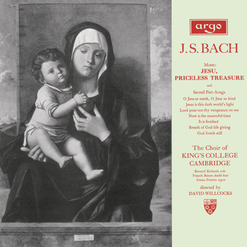 The Choir of King's College, Cambridge - Bach, J.S.: Jesu, Priceless Treasure