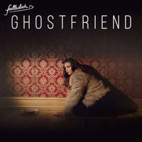 Fallulah - Ghostfriend