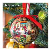 Chris Norman - That's Christmas (Explicit)