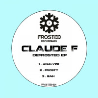 Claude F - Defrosted EP