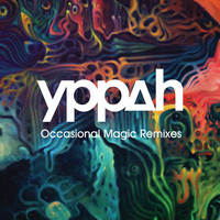 Yppah - Occasional Magic Remixes EP