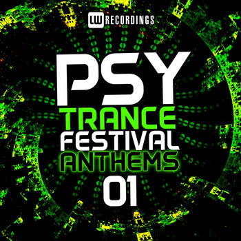Various Artists - Psy-Trance Festival Anthems, Vol. 1