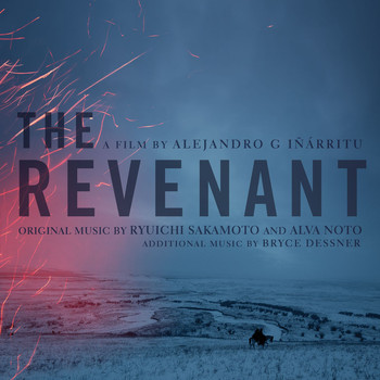Ryuichi Sakamoto, Alva Noto & Bryce Dessner - The Revenant (Original Motion Picture Soundtrack)
