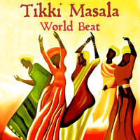 Tikki Masala - World Beat