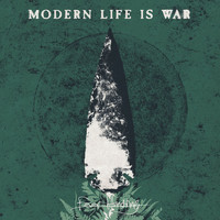 Modern Life Is War - Fever Hunting (Explicit)