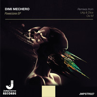 Dimi Mechero - Powerzone EP