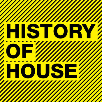 History of house explicit 201 various artists for History of house music