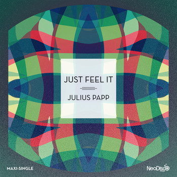 Julius Papp - Just Feel It