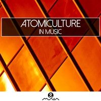 Atomiculture - In Music