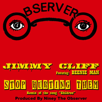 Jimmy Cliff - Stop Hurting Them (feat. Beenie Man) - Single