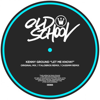 Kenny Ground - Let Me Know!