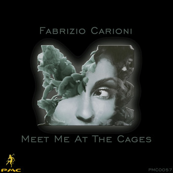 Fabrizio Carioni - Meet Me At The Cages