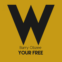 Barry Obzee - Your Free