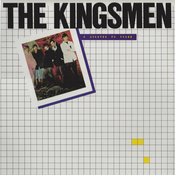 The Kingsmen - Quarter to Three