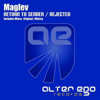 Maglev - Return To Sender / Rejected