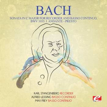 Johann Sebastian Bach - J.S. Bach: Sonata in C Major for Recorder and Basso Continuo, BWV 1033: I. Andante - Presto (Digitally Remastered)