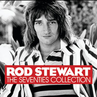 Rod Stewart - The Seventies Collection