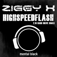 Ziggy X - Highspeedflash