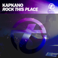 Kapkano - Rock This Place