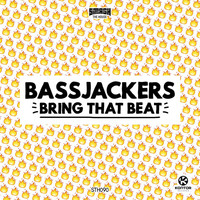 Bassjackers - Bring That Beat
