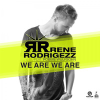 Rene Rodrigezz feat. Robbie Wulfsohn - We Are We Are