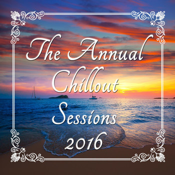 Various Artists - The Annual Chillout Sessions 2016